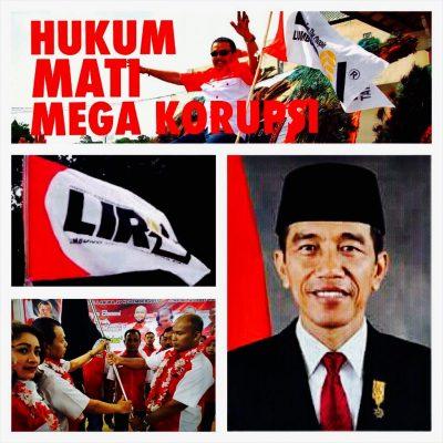 LSM LIRA : Hukum Mati Koruptor Mega Korupsi