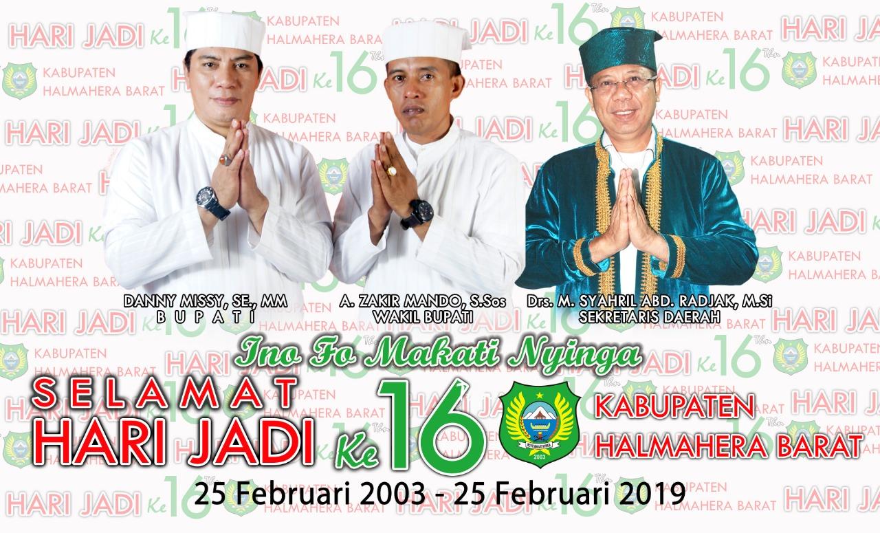 Selamat HUT ke – 16 Kabupaten Halmahera Barat