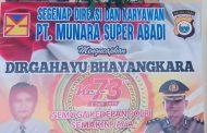 PT. MUNARA SUPER ABADI Mengucapkan Selamat HUT Bhayangkara ke-73