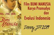 FILM BUMI MANUSIA, Karya Pramudya Dan Evolusi Indonesia