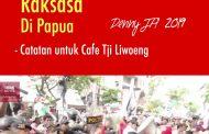 Membangunkan Raksasa Di Papua