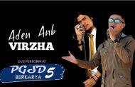 Aden Anb dan Virzha Akan Duet di Panggung PGSD BERKARYA 5