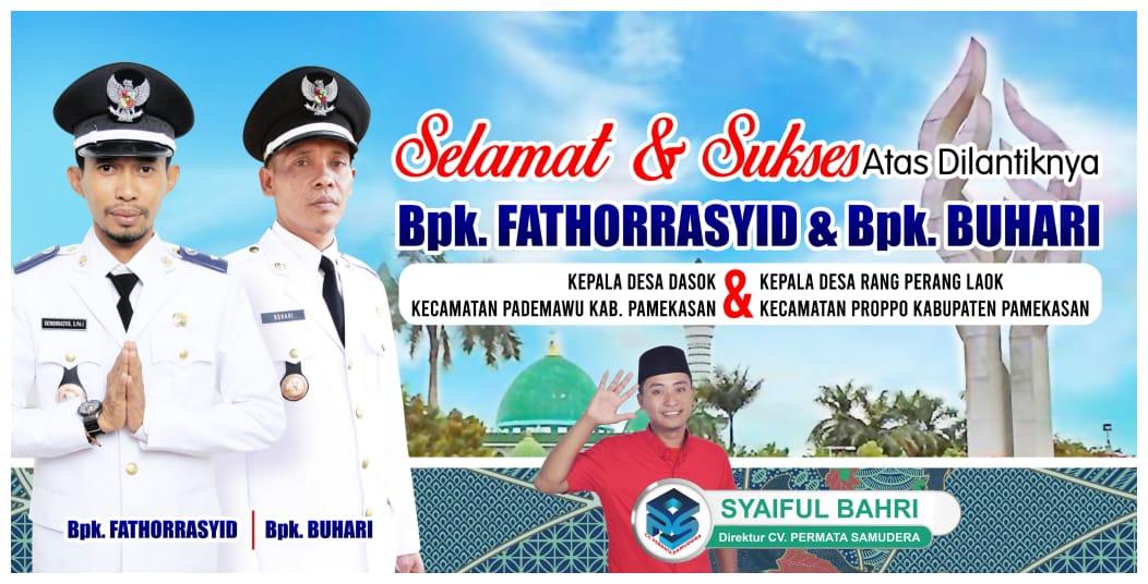 Direktur CV. Permata Samudera Syaiful Bahri Mengucapkan selamat atas dilantiknya Kepala Desa Dasok Fathor Rasyid
