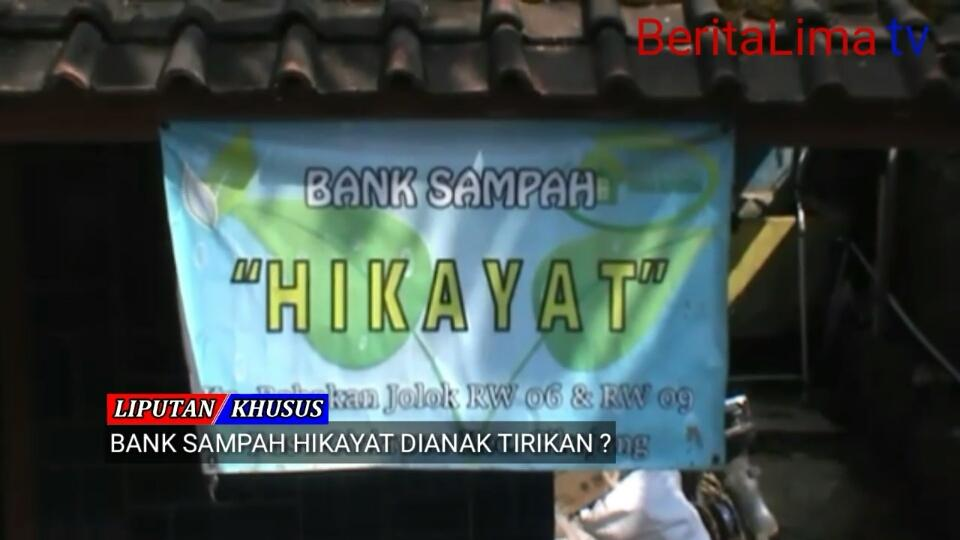 Bank Sampah Hikayat Dianak Tirikan ?!