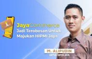 JayaCommerce Jadi Terobosan M. Alipudin Untuk Majukan HIPMI Jaya