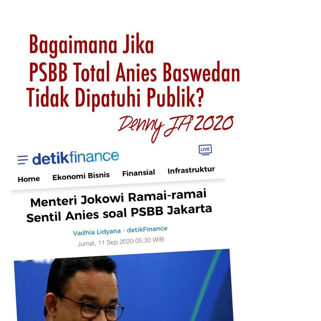 Bagaimana Jika Psbb Total Anies Baswedan Tidak Dipatuhi Publik Beritalima Com